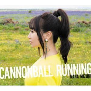 【CD】水樹奈々 / CANNONBALL RUNNING(通常盤)