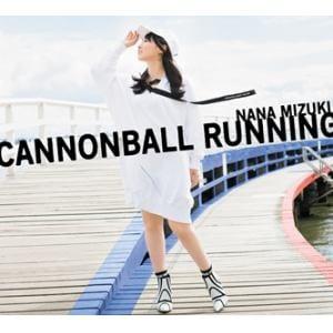 【CD】水樹奈々 / CANNONBALL RUNNING(初回限定盤)(Blu-ray Disc付)