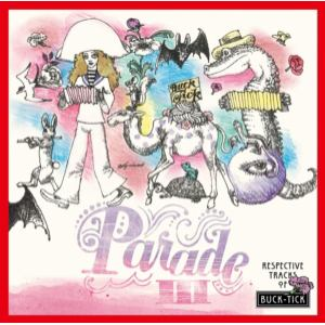 【CD】PARADE III-RESPECTIVE TRACKS OF BUCK-TICK