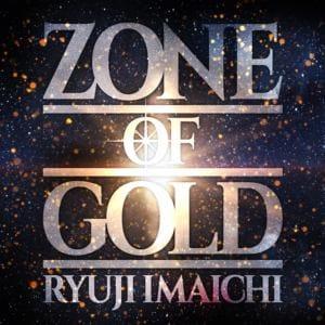【CD】RYUJI IMAICHI / ZONE OF GOLD(Blu-ray Disc付)