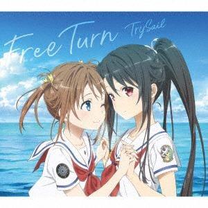 【CD】TrySail / Free Turn(期間生産限定アニメ盤)(DVD付)