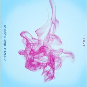 【CD】Official髭男dism / I LOVE...