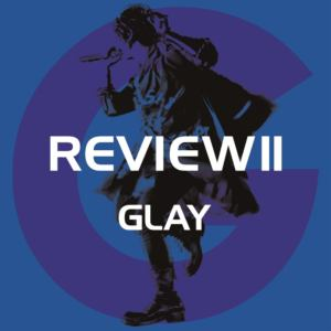 【CD】GLAY / REVIEW II -BEST OF GLAY-