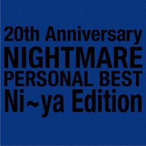 【CD】20th Anniversary NIGHTMARE PERSONAL BEST Ni~ya Edition