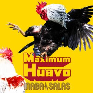 【CD】INABA/SALAS / Maximum Huavo(初回生産限定盤)(Blu-ray Disc付)