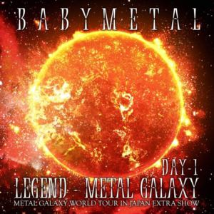 【CD】BABYMETAL / LEGEND - METAL GALAXY [DAY-1](METAL GALAXY WORLD TOUR IN JAPAN EXTRA SHOW)