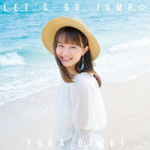 <CD> 尾崎由香 / LET'S GO JUMP☆(通常盤)