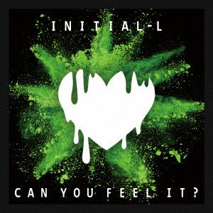 <CD> Initial' L / Can You Feel It?(通常盤)
