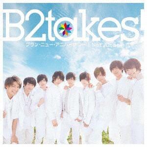 <CD> B2takes! / ブラン・ニュー・アニバーサリー(Type-C)(通常盤)