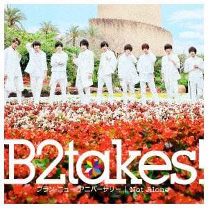 <CD> B2takes! / ブラン・ニュー・アニバーサリー(Type-A)(初回限定盤)(DVD付)