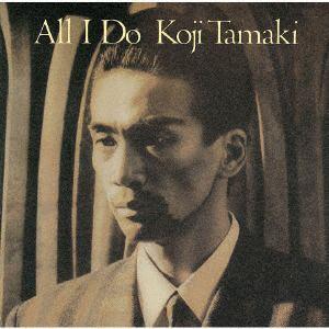 <CD> 玉置浩二 / ALL I DO(紙ジャケット仕様)