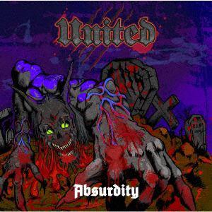 <CD> UNITED / ABSURDITY