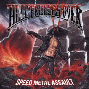 <CD> HELL FREEZES OVER / SPEED METAL ASSAULT