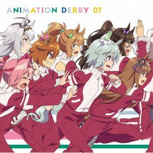 【CD】 TVアニメ『ウマ娘 プリティーダービー』ANIMATION DERBY 07