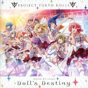 【CD】 DOLLS / 「プロジェクト東京ドールズ」 DOLLS 1st シングル「Doll´s Destiny」