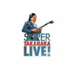<CD> 高中正義 / SUPER TAKANAKA LIVE!