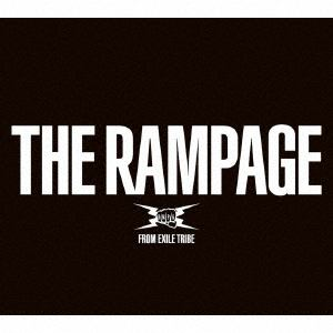 <CD> RAMPAGE from EXILE TRIBE / THE RAMPAGE(2DVD付)