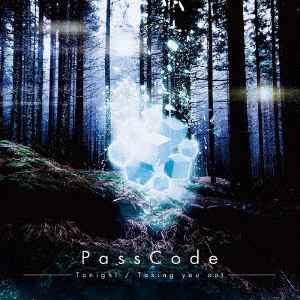 <CD> PassCode / Tonight/Taking you out(通常盤)