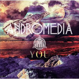 <CD> YOU / ANDROMEDIA