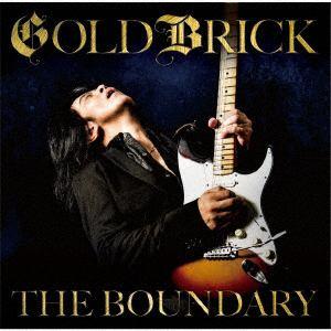 <CD> ゴールドブリック / THE BOUNDARY【CD+ボーナス2CD(虹伝説『ライブ・イン・東京 2016』)/日本語解説書封入】