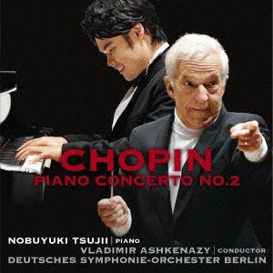 <CD> 辻井伸行 / ショパン:ピアノ協奏曲第2番(アシュケナージ、ベルリン・ドイツ響)