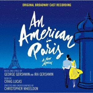 【CD】 オリジナル・ブロードウェイ・キャスト・レコーディング / パリのアメリカ人