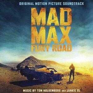 <CD> マッドマックス 怒りのデス・ロード オリジナル・サウンドトラック