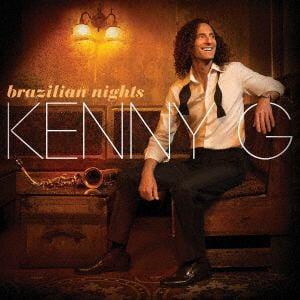 <CD> ケニー・G / ブラジリアン・ナイツ