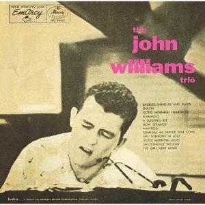<CD> ジョン・ウィリアムズ / ジョン・ウィリアムス・トリオ