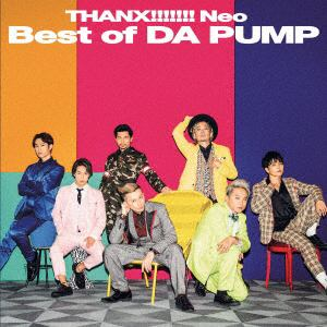 <CD> DA PUMP / THANX!!!!!!! Neo Best of DA PUMP(DVD付)
