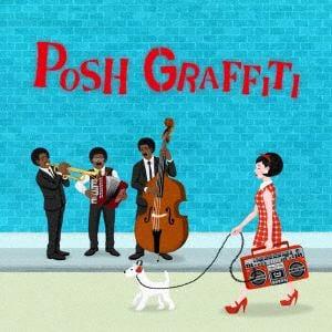<CD> Posh Graffiti