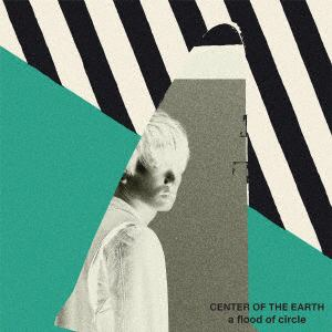 <CD> a flood of circle / CENTER OF THE EARTH(通常盤)