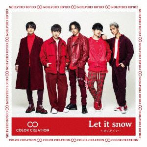 <CD> COLOR CREATION / Let it snow ~会いたくて~(A)