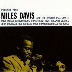 <CD> マイルス・デイヴィス・オール・スターズ / マイルス・デイヴィス・アンド・ザ・モダン・ジャズ・ジャイアンツ