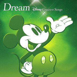 <CD> ドリーム ~ディズニー・グレイテスト・ソングス~(アニメーション版)