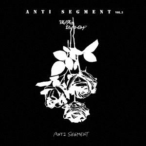 <CD> 狂い咲けセンターロード / ANTI SEGMENT vol.3