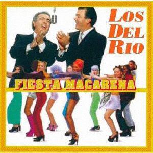 <CD> ロス・デル・リオ / シャル・ウィ・マカレナ?