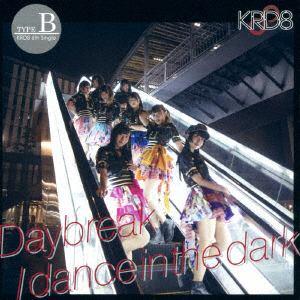 <CD> KRD8 / Daybreak/dance in the dark(Type-B)