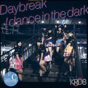 【CD】 KRD8 / Daybreak/dance in the dark(Type-C)