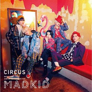 <CD> MADKID / CIRCUS(Type-A)(DVD付)