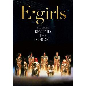 【BLU-R】E-girls / LIVE×ONLINE BEYOND THE BORDER