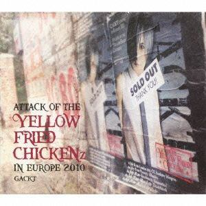 """【CD】 GACKT / ATTACK OF THE""""YELLOW FRIED CHICKENz""""IN EUROPE 2010"""