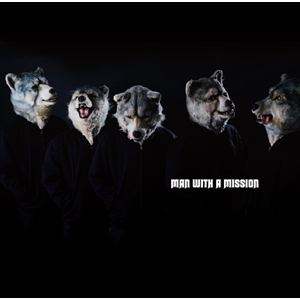<CD> MAN WITH A MISSION / MAN WITH A MISSION