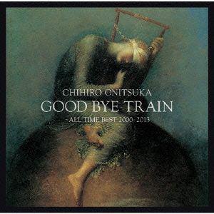 【CD】鬼束ちひろ / GOOD BYE TRAIN~ALL TIME BEST 2000-2012
