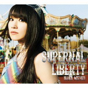 【CD】 水樹奈々 / SUPERNAL LIBERTY(初回限定盤)(DVD付)