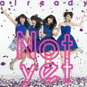 <CD> Not yet / already(C)