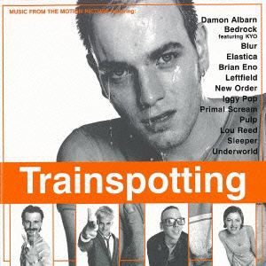 <CD> トレインスポッティング オリジナル・サウンドトラック