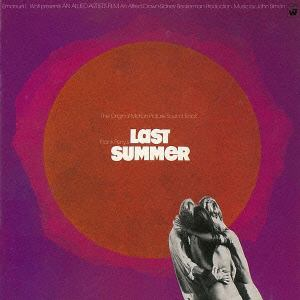 <CD> ラスト・サマー オリジナル・サウンドトラック