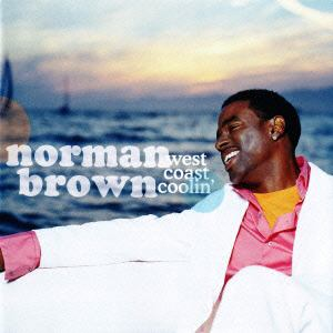 <CD> ノーマン・ブラウン / ウエスト・コースト・クーリン
