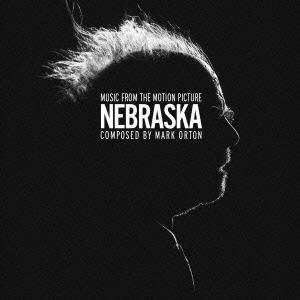 【CD】 ネブラスカ ふたつの心をつなぐ旅 オリジナル・サウンドトラック